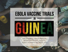 Ebola Vaccine Trials in Guinea